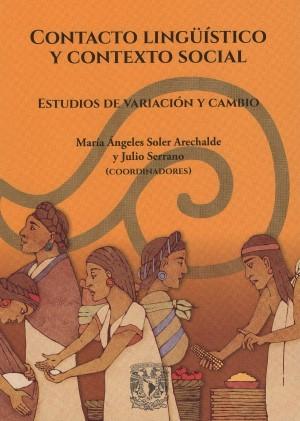 Contacto lingüístico y contexto social. Estudios de variación y cambio
