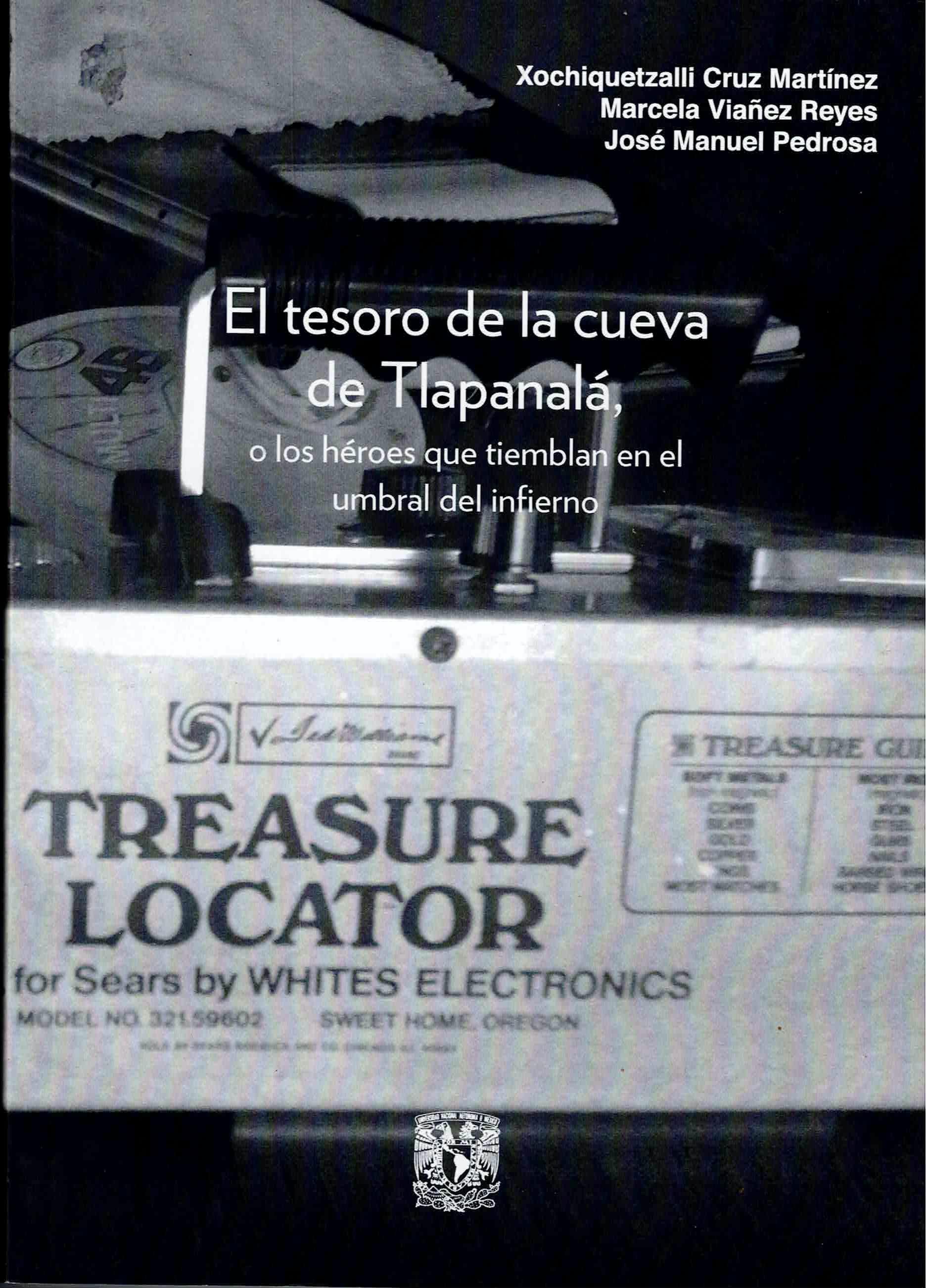 El tesoro de la cueva de Tlapanalá, o los héroes que tiemblan en el umbral del infierno