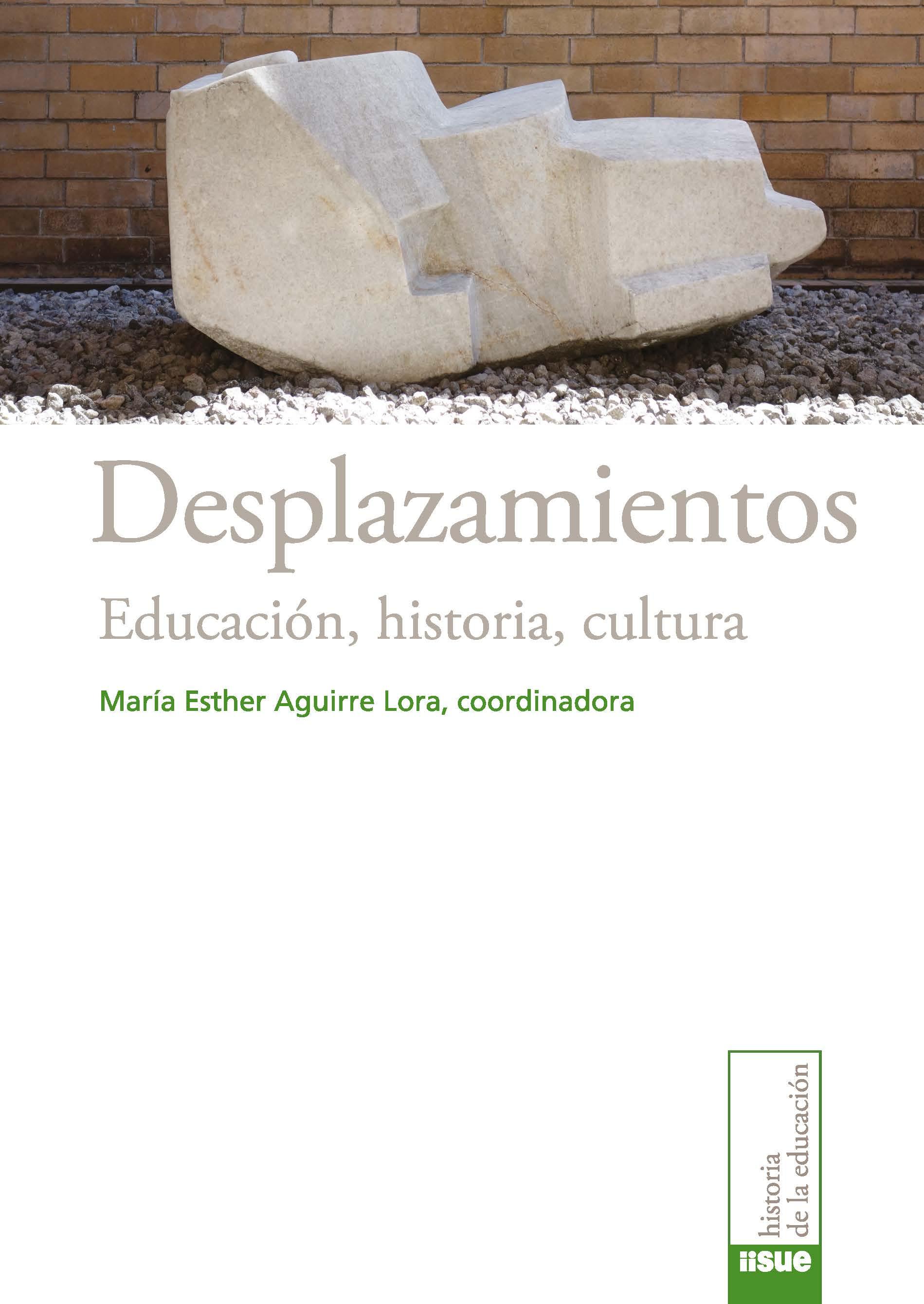 Desplazamientos. Educación, historia, cultura