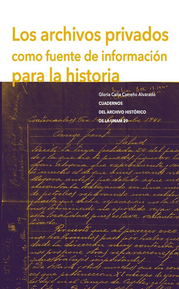 Los archivos privados como fuente de información para la historia