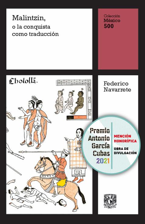 Malintzin, o la conquista como traducción, vol. 4