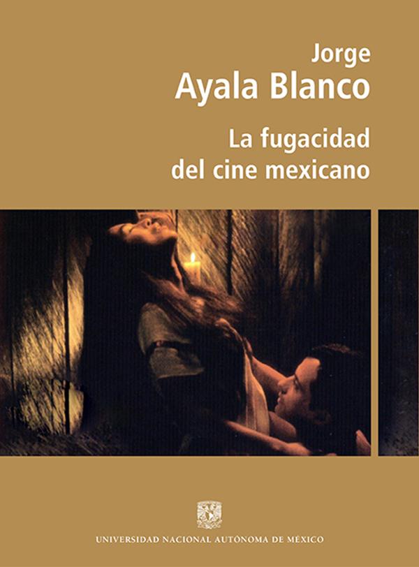 La fugacidad del cine mexicano