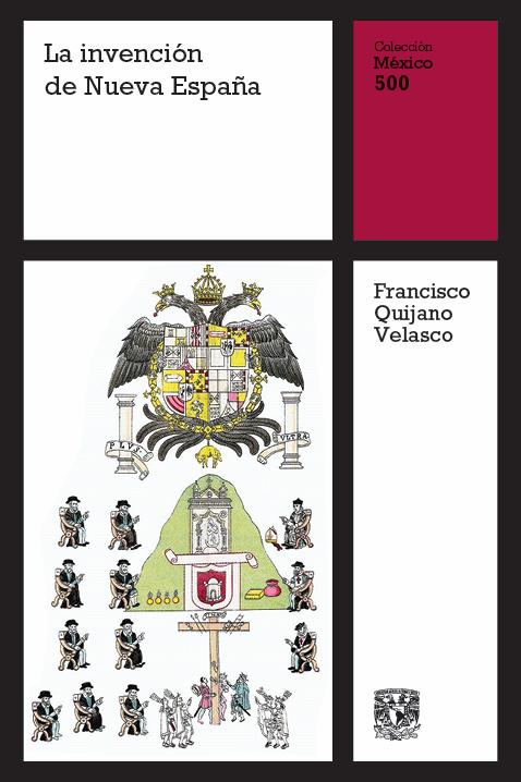 La invención de Nueva España, vol. 9