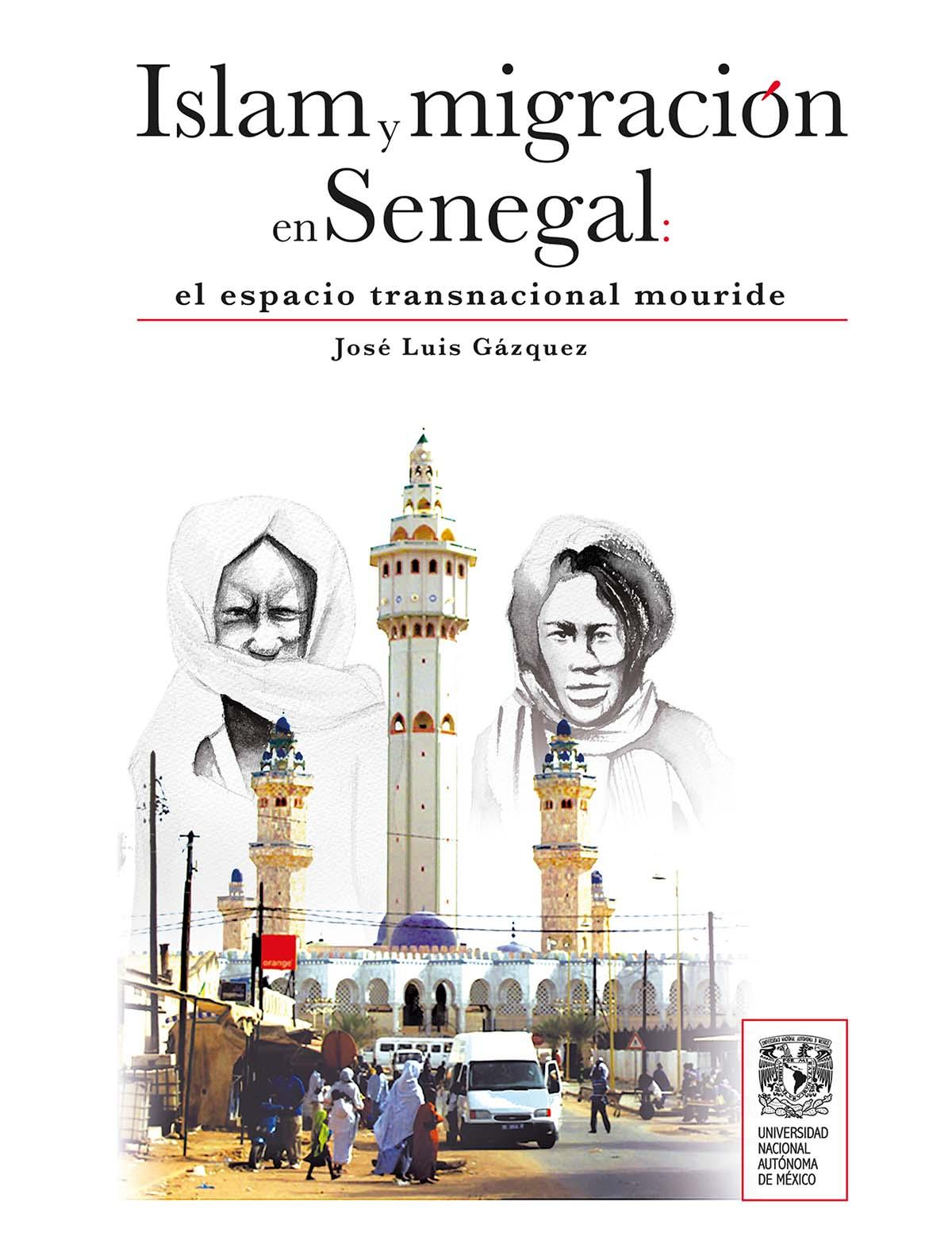 Islam y migración en Senegal: el espacio transnacional mouride