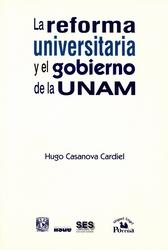La reforma universitaria y el gobierno de la UNAM.