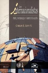 Los internacionalistas. Perfil, naturaleza y ámbito de acción
