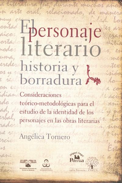 El personaje literario, historia y borradura. Consideraciones teórico-metodológicas para el estudio