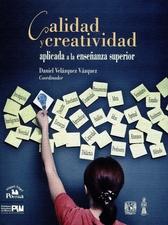 Calidad y creatividad aplicada a la enseñanza superior