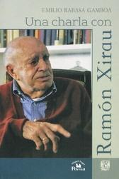 Una charla con Ramón Xirau