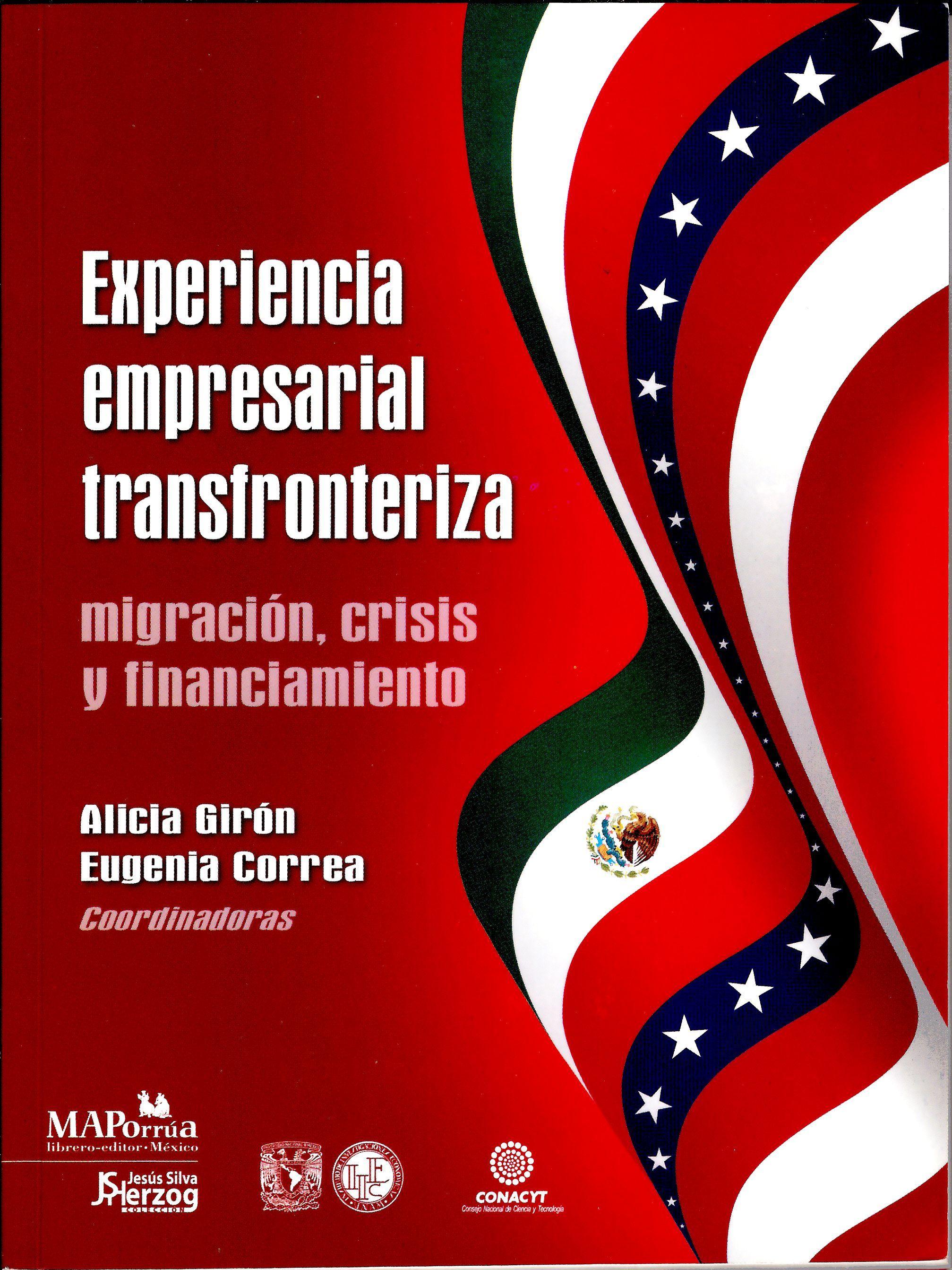 Experiencia empresarial transfronteriza, migración, crisis y financiamiento