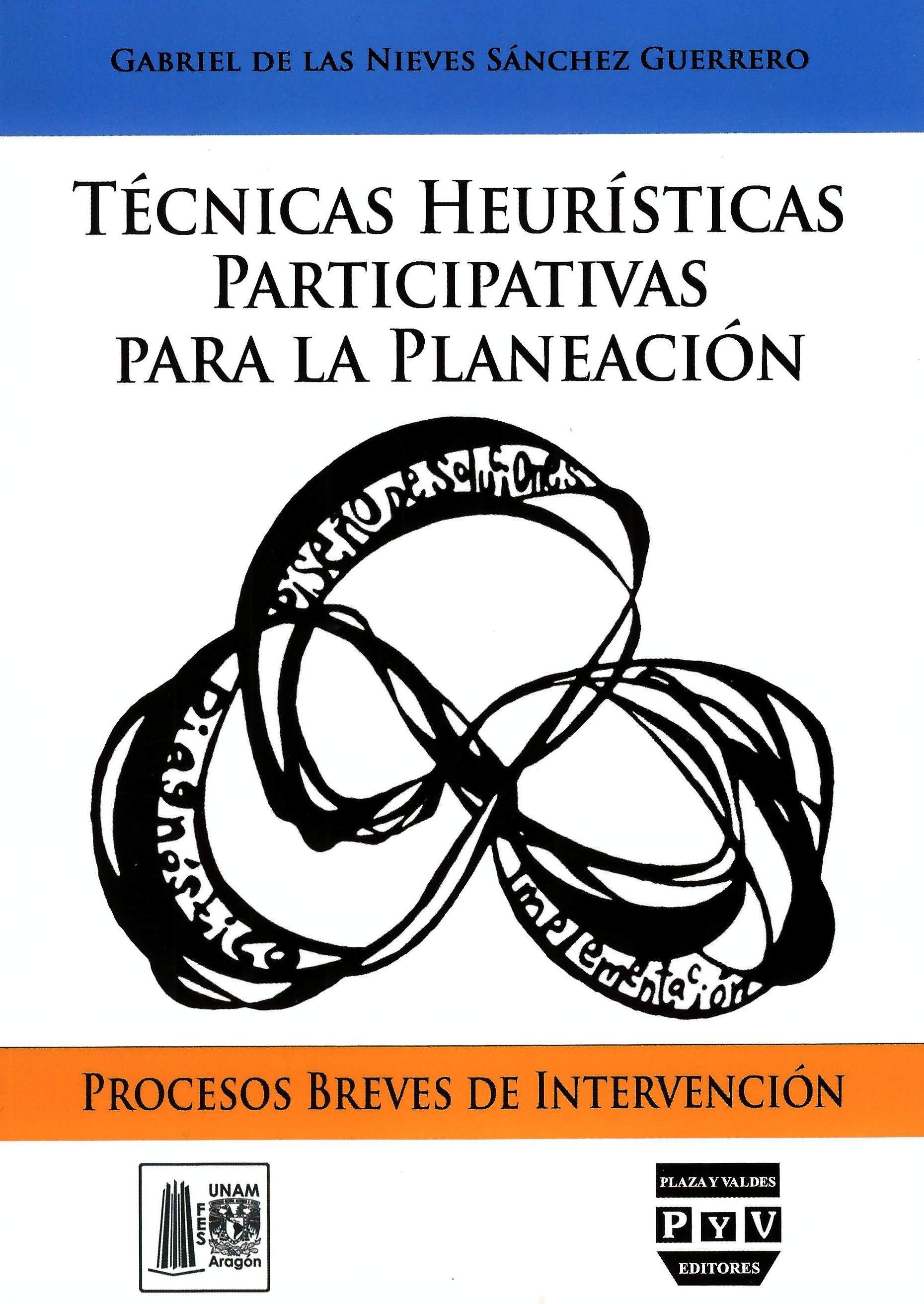 Técnicas heurísticas participativas para la planeación