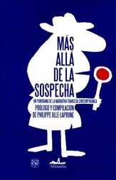 Más allá de la sospecha. Un panorama de la narrativa francesa contemporánea