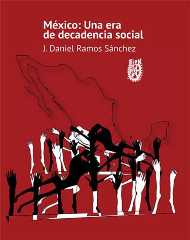 México: Una Era de Decadencia Social