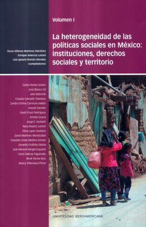 La heterogeneidad de las políticas sociales en México: instituciones, derechos sociales y territorio