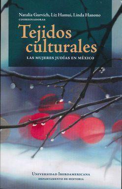 Tejidos culturales: las mujeres judias en México