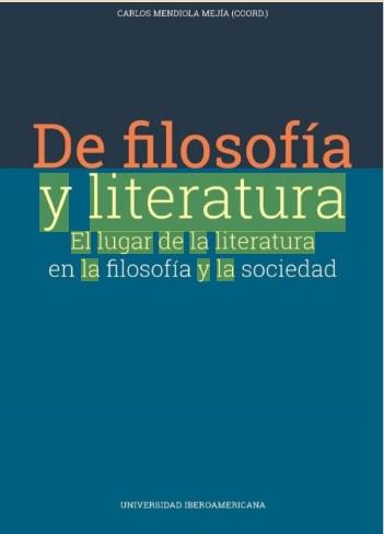 De filosofía y literatura. El lugar de la literatura en la filosofía y la sociedad