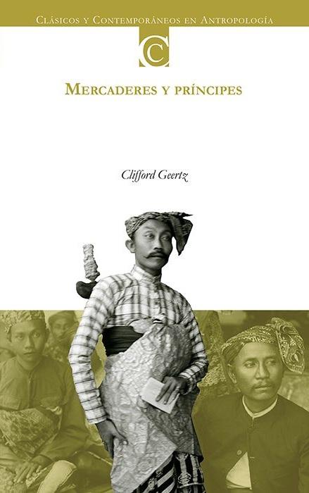Mercaderes y príncipes. Cambio social y modernización económica en dos ciudades de Indonesia