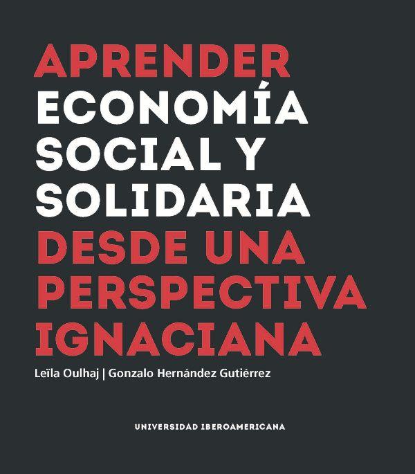 Aprender economía social y solidaria: desde una perspectiva ignaciana