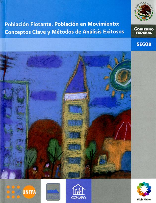 Población Flotante, Población en Movimiento: Conceptos Clave y Métodos de Análisis Exitosos