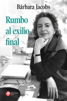 RUMBO AL EXILIO FINAL