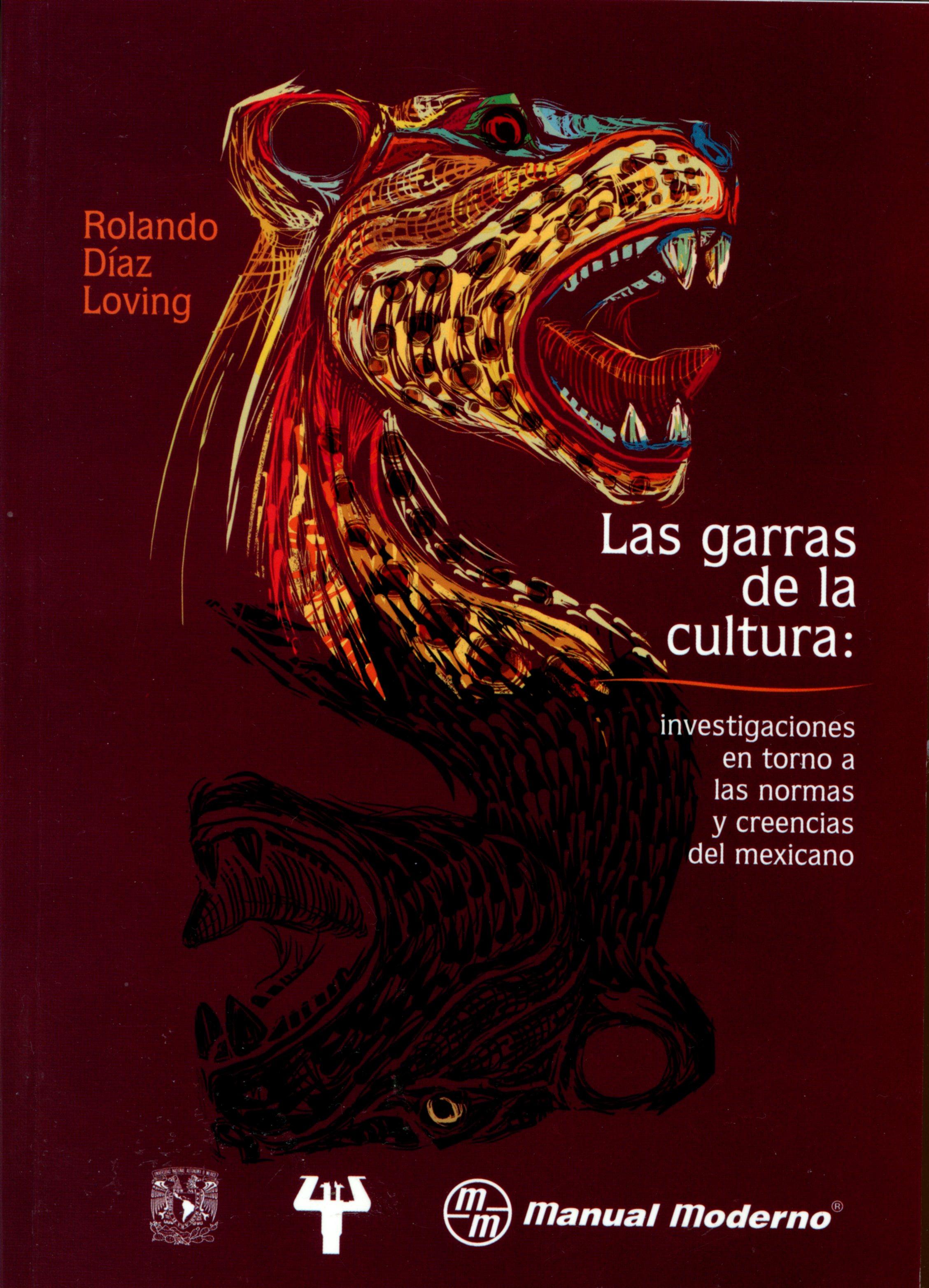 Las garras de la cultura: investigaciones en torno a las normas y creencias del mexicano
