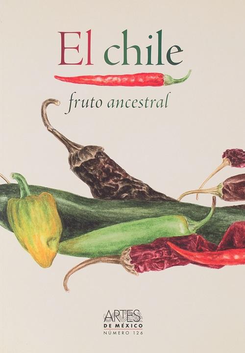 El chile. Fruto ancestral. No. 126