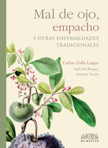 Mal De Ojo, Empacho y Otras Enfermedades Tradicionales