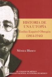 Historia de una utopía