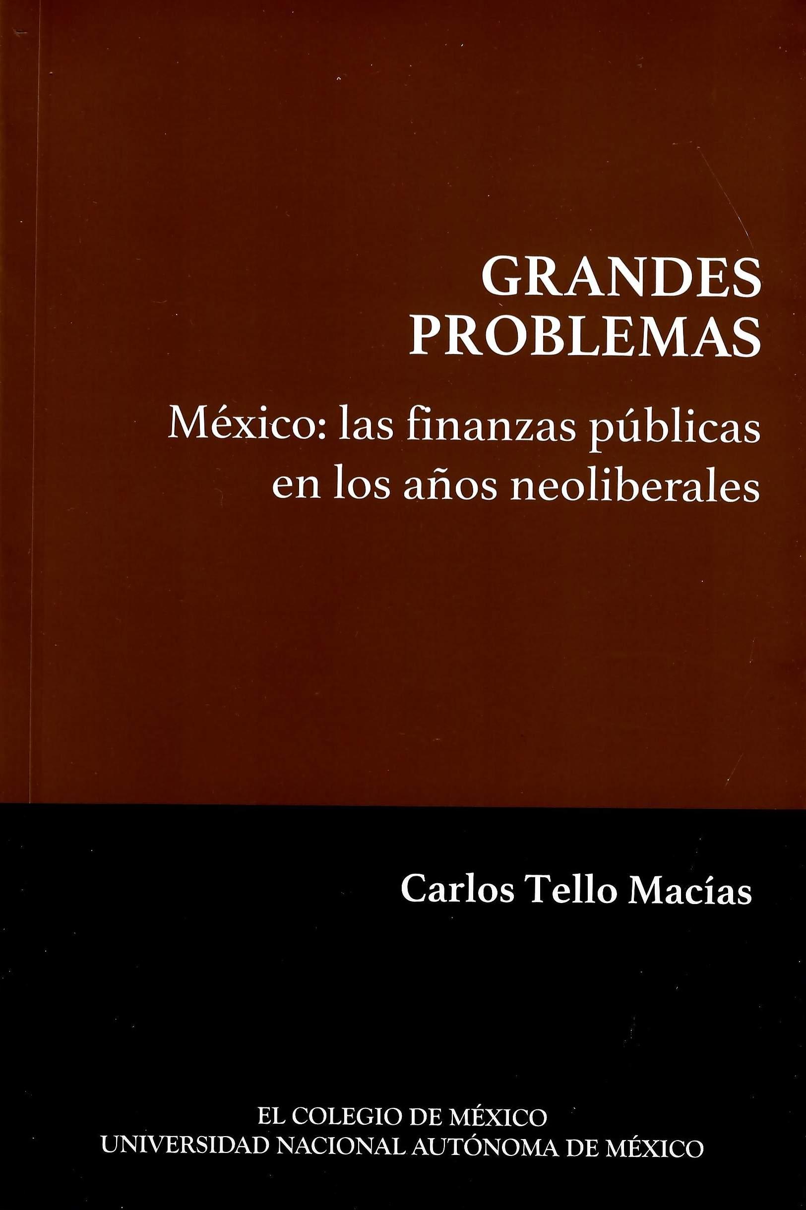 México: las finanzas públicas en los años neoliberales