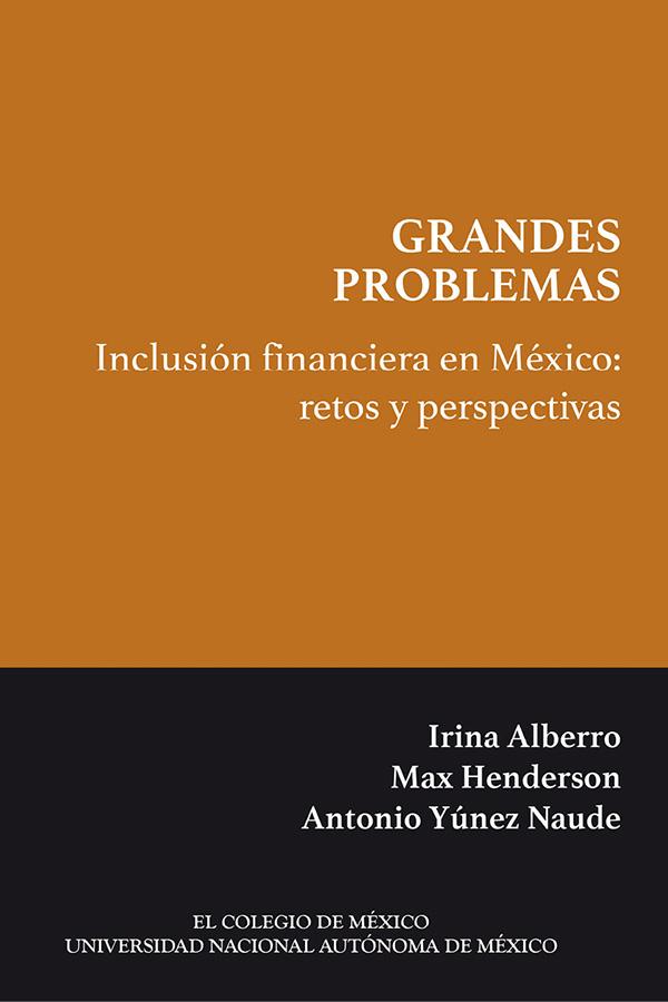 Inclusión financiera en México: retos y perspectivas