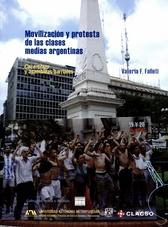 Movilización y protesta de las clases medias argentinas Cacerolazo y asambleas barriales