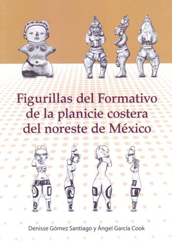 Figurillas del Formativo de la planicie costera del noreste de México