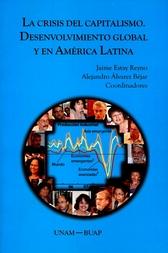 La crisis del capitalismo. Desenvolvimiento global y en América Latina