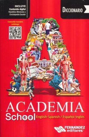 Diccionario Academia School INGLÉS ESPAÑOL/ESPAÑOL INGLÉS