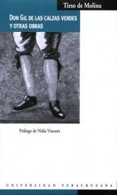 Don Gil de las calzas verdes y otras obras