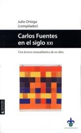 Carlos Fuentes en el Siglo XXI