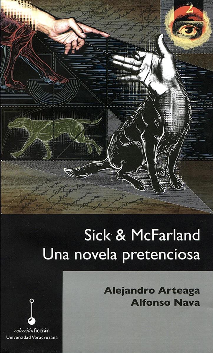 Sick & McFarland. Una novela pretenciosa