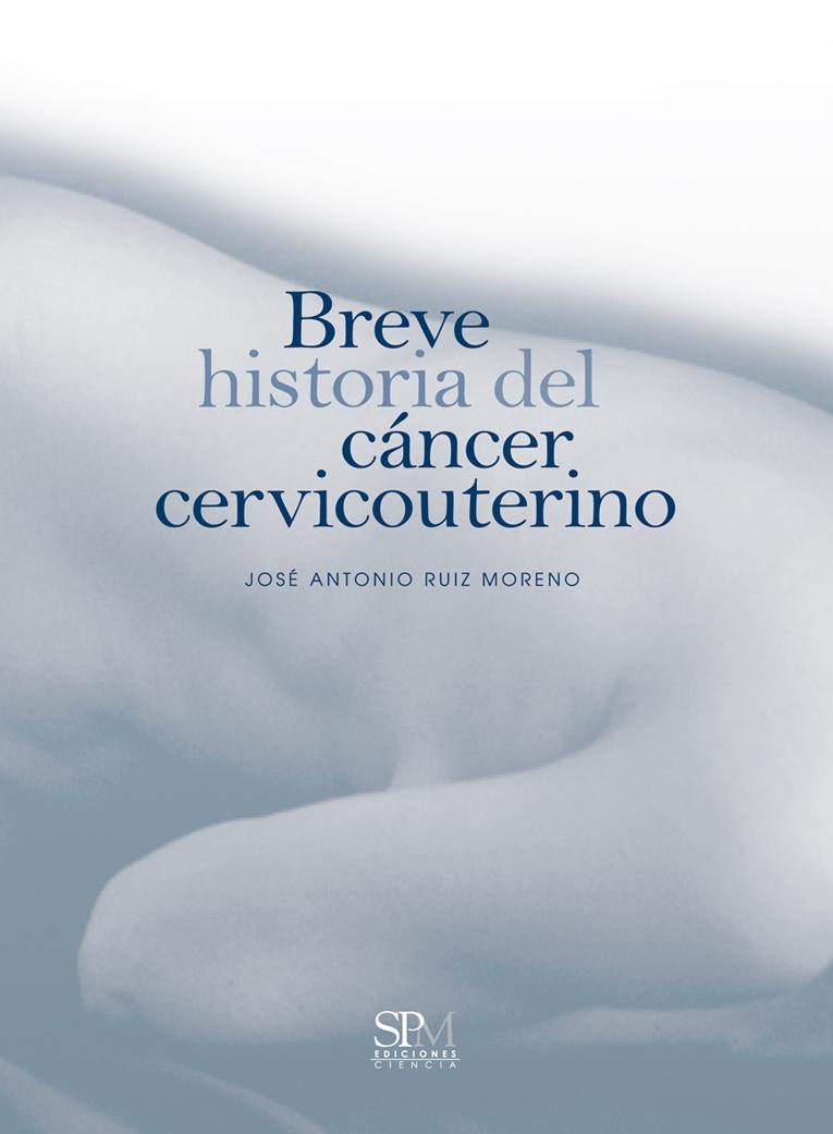 Breve historia del cáncer cervicouterino