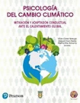 Psicología del cambio climático. Mitigación y adaptación conductual ante el calentamiento global