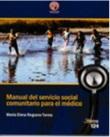 Manual del servicio social comunitario para el médico