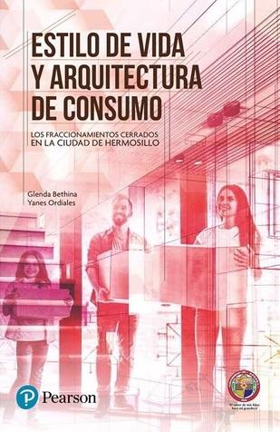 Estilo de vida y arquitectura de consumo