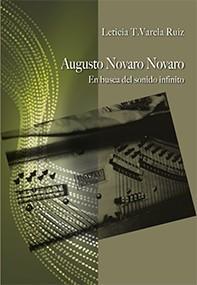 Augusto Novaro Novaro. En busca del sonido infinito