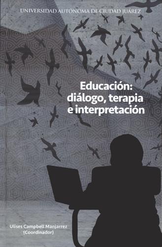 Educación: diálogo, terapia e interpretación