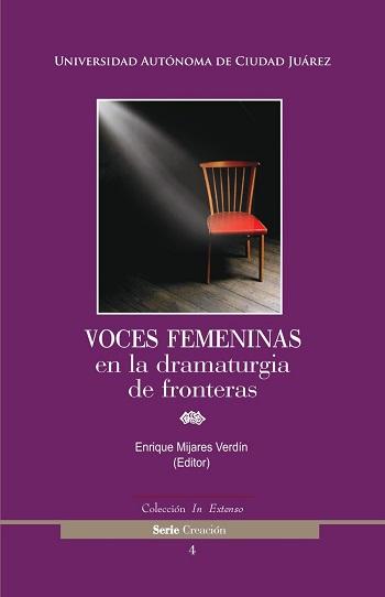 Voces femeninas en la dramaturgia de la frontera