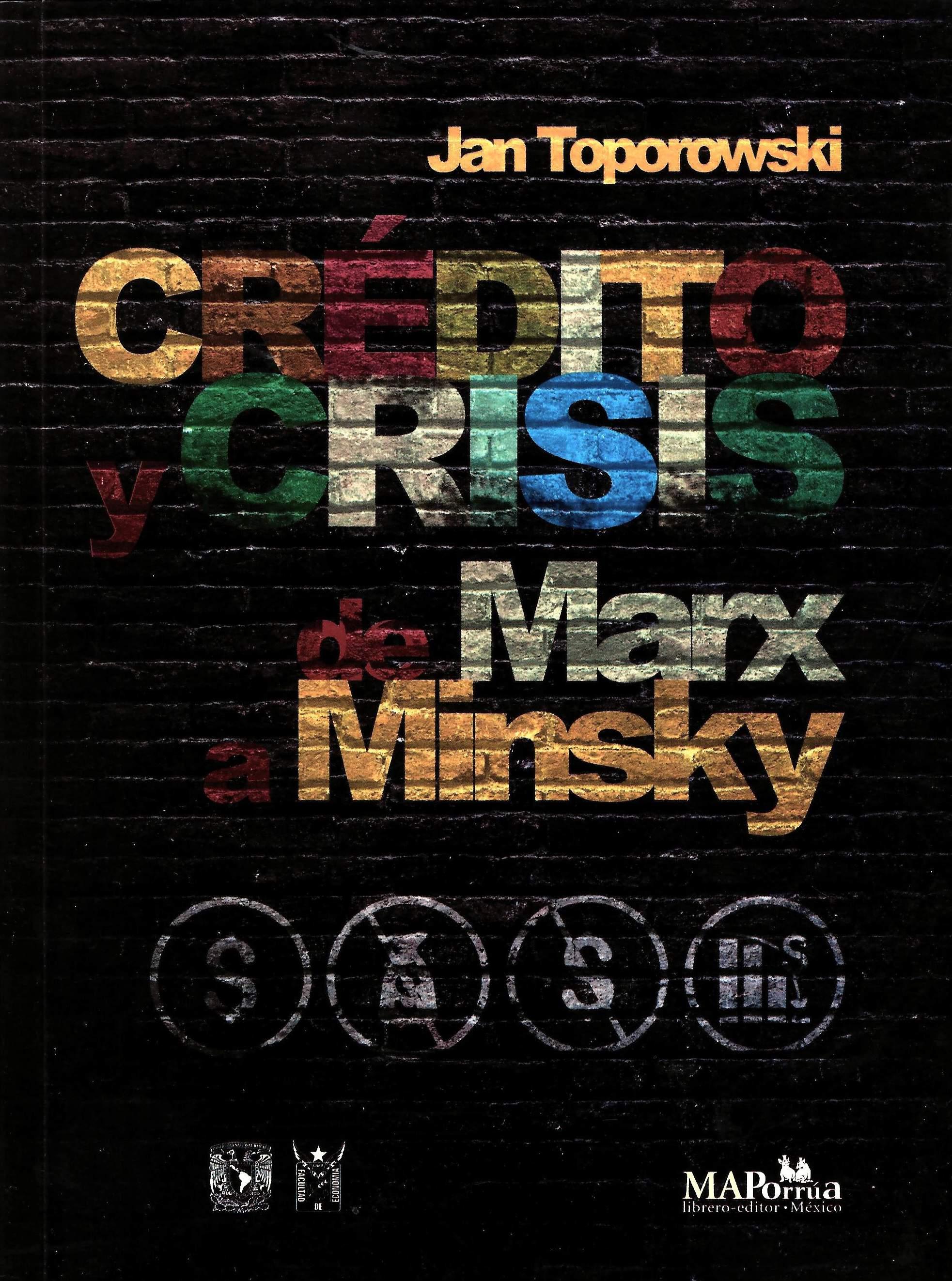 Crédito y crisis de Marx a Minsky