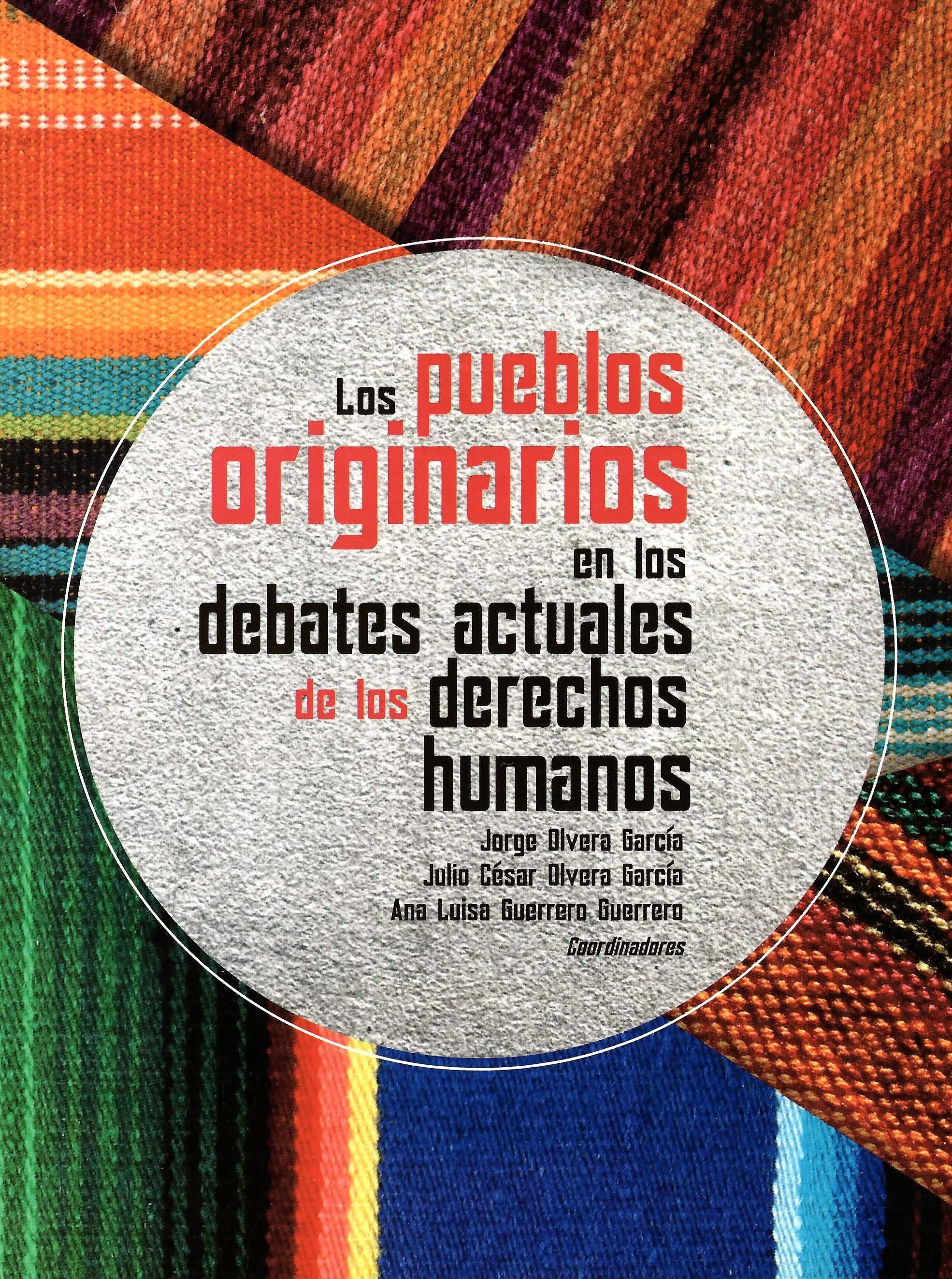 Los pueblos originarios en los debates actuales de los derechos humanos