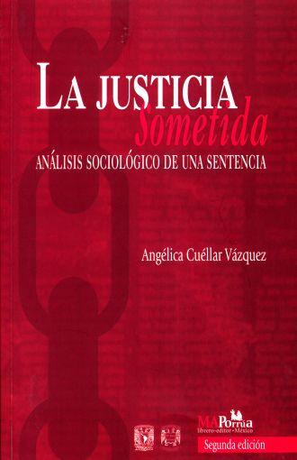 La justicia sometida: Análisis sociológico de una sentencia