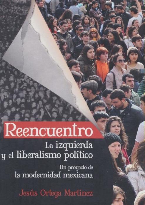 Reencuentro La izquierda y liberalismo político