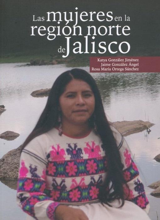 Las mujeres en la región norte de Jalisco