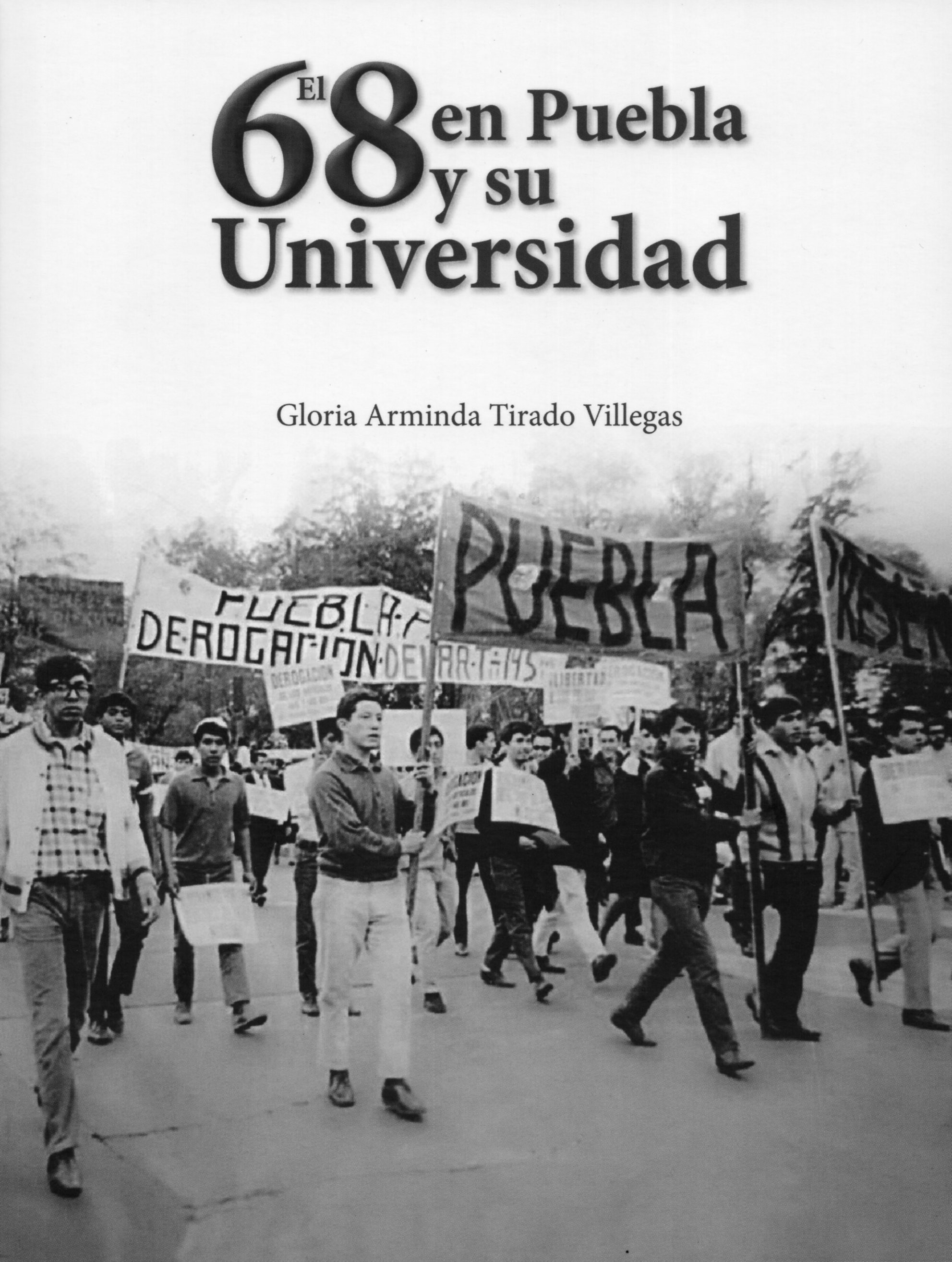 El 68 en Puebla y su Universidad